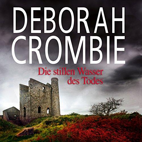 Buchseite und Rezensionen zu 'Die stillen Wasser des Todes' von Deborah Crombie