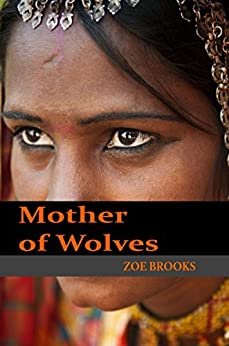 Mother of Wolves by [Brooks, Zoe]