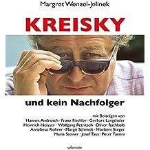 Kreisky und kein Nachfolger