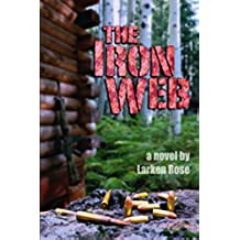 The Iron Web (English Edition)