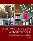 Financial Markets and Institutions (7th Edition) (The Prentice Hall Series in Finance)