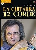La Chitarra 12 Corde +CD