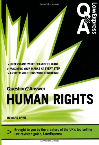 Law Express Question and Answer: Human Rights (Q&A Revision Guide) (Law Express Questions & Answers)