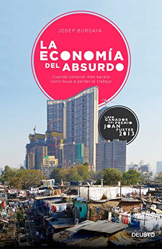 La economía del absurdo: Cuando comprar más barato contribuye a ...