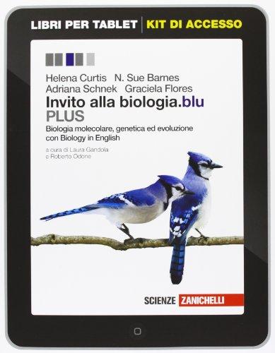 Invito alla biologia.blu. Plus. Biologia molecare, genetica ed evoluzione. Con Biology in english. Con e-book. Per le Scuole superiori
