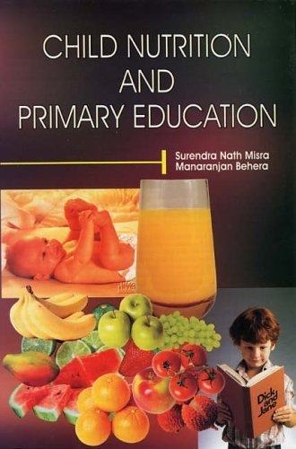 Child Nutrition and Primary Education by Behera, Misra Surendra (2004) Hardcover