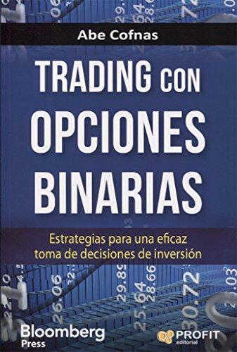 Trading con opciones binarias por Abe Cofnas