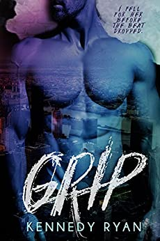 GRIP by [Ryan, Kennedy]