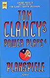 Tom Clancys Power Plays. Planspiele: Roman (Heyne Allgemeine Reihe (01)) - Tom Clancy