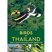 Naturalist's Guide to the Birds of Thailand (Naturalist's Guides)