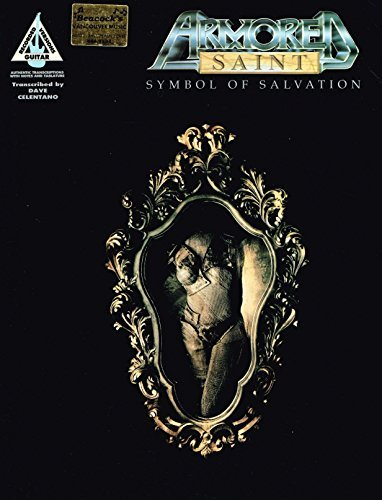 Armored Saint -- Symbol of Salvation: Authentic Guitar TAB by Armored Saint (1995-02-01)