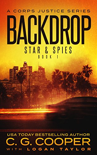 Backdrop: A Corps Justice Series (Stars & Spies Book 1) (English Edition)