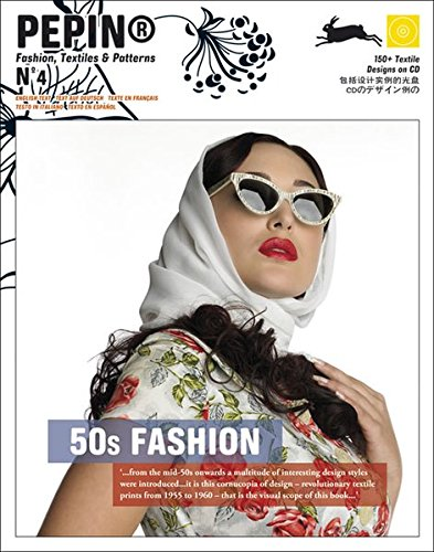 50s Fashion: 150+ Textile Designs on CD: 4 (Pepin Fashion, Textiles & Patterns)