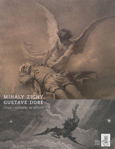 Mihaly Zichy, Gustave Doré : Deux monstres de génie