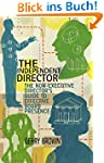 The Independent Director: The Non-Exe...