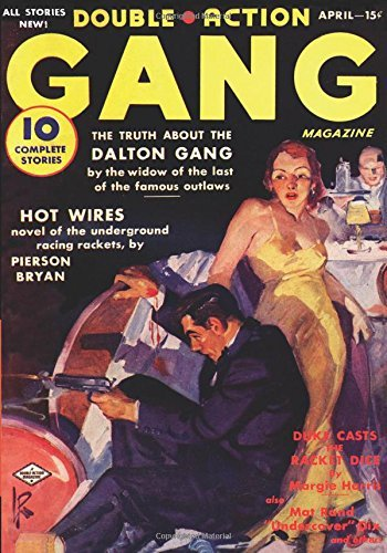 Double Action Gang Magazine - 04/38: Adventure House Presents: by Margie Harris (2016-02-10)