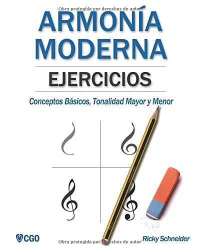 Ejercicios de Armonía Moderna: Conceptos Básicos, Tonalidad Mayor y Menor