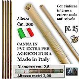 CANNA IN PLASTICA rinforzata ExtraResistente cm. 200 per Agricoltura ( 25 pezzi)