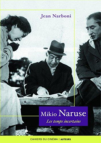 Mikio Naruse par Jean Narboni
