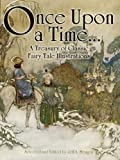 Image de Once Upon a Time . . . A Treasury of Classic Fairy Tale Illustrations