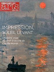 Connaissance des Arts, Hors-série N° 640 : Impression, soleil levant : L'histoire vraie du chef-d'oeuvre de Claude Monet
