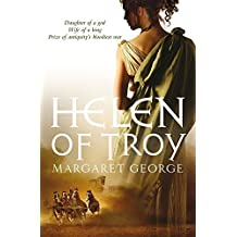 Helen of Troy: A Novel by Margaret George (2007-01-05)