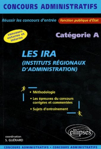 Les IRA : Instituts Régionaux d'Administration