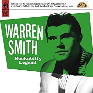 Rockabilly Legend - The Classic Recordings 1956-59 by Warren Smith (2008) Audio CD