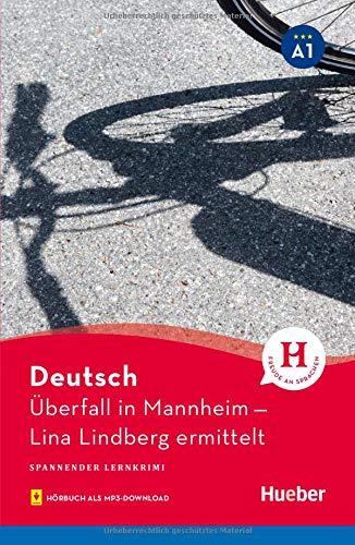 LEKT. A1 Ueberfall in Mannheim (Lecturas Aleman)
