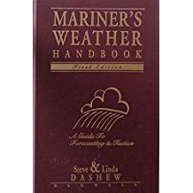 Mariner's Weather Handbook: A Guide to Forecasting and Tactics