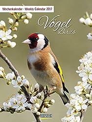 Vögel 2017: Foto-wochenkalender