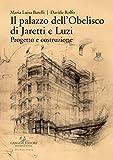 Il palazzo dell'Obelisco di Jaretti e Luzi. Progetto e costruzione