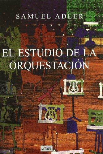 El estudio de la orquestación por Samuel Adler