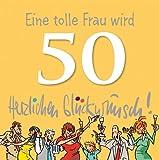 Eine tolle Frau wird 50 Herzlichen Glückwunsch!