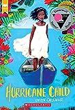 Hurricane Child (Scholastic Gold) -