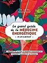 Le grand livre de la médecine énergétique par Wu