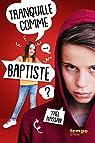 Tranquille comme Baptiste par Hassan
