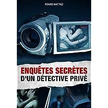 Les enquêtes secrêtes d'un détective privé