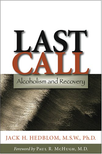Last Call: Alcoholism and Recovery