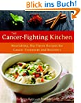 The Cancer-Fighting Kitchen: Nourishi...
