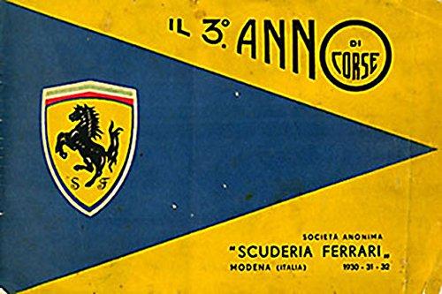 Il 3º anno di corse. Scuderia Ferrari di Anonimo