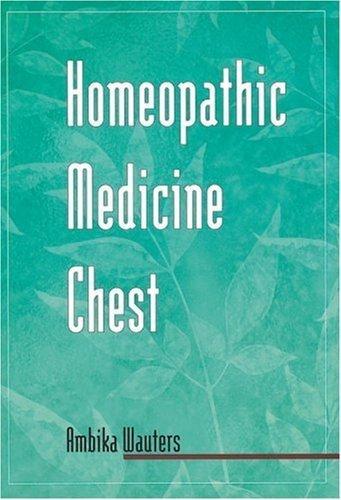 Portada del libro Homeopathic Medicine Chest by Ambika Wauters (2000-02-07)