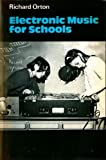 Electronic Music for Schools (Resources of Music)