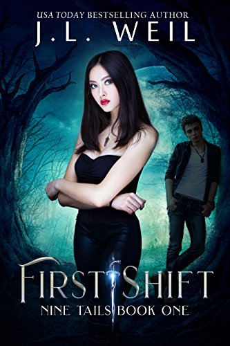 First Shift: Kitsune and Shaman novel (Nine Tails Series Book 1)