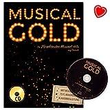 Musical-Gold : Die 20 schönsten Musical-Hits auf Deutsch - - Ausgabe mit Melodieline, Text, Akkorden und Klavierbegleitung (mit herzförmiger Notenklammer) - BOE7870 9783865439727