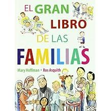 Gran libro de las familias, el (Sueños (intermon))
