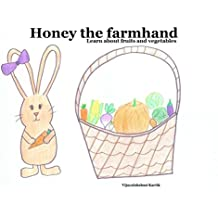 Honey the farmhand: Learn about fruits and vegetables