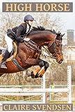 High Horse (Show Jumping Dreams ~ Book 39)