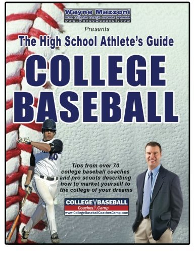 The High School Athlete's Guide to College Baseball by Wayne Mazzoni (2008-12-31)