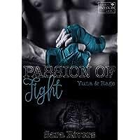 PASSION OF FIGHT - Yuna und Rage: by Sara Rivers